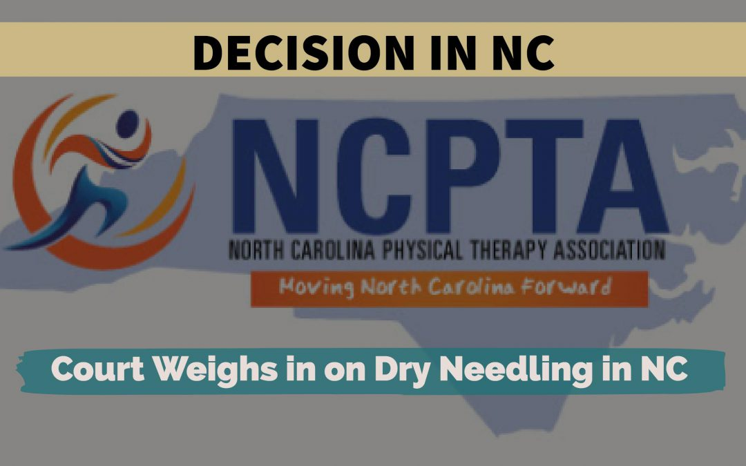 Victory for PT's in NC on Dry Needling