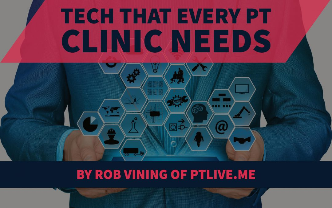 The tech that every PT clinic needs