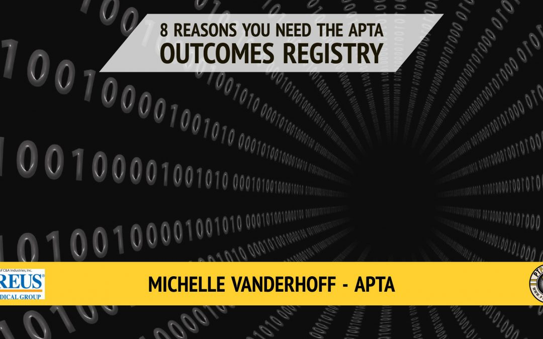 8 Reasons You Should Join the Physical Therapy Outcomes Registry