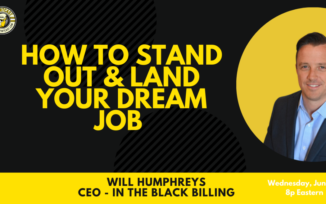 How To Stand Out & Land Your Dream Job