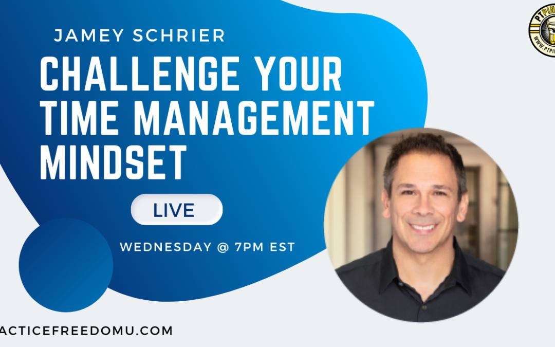 Challenge Your Time Management Mindset